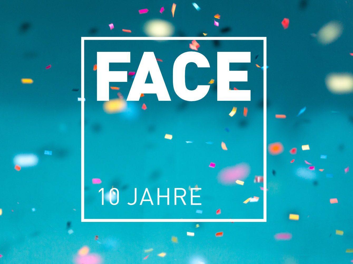 10 JAHRE FACE